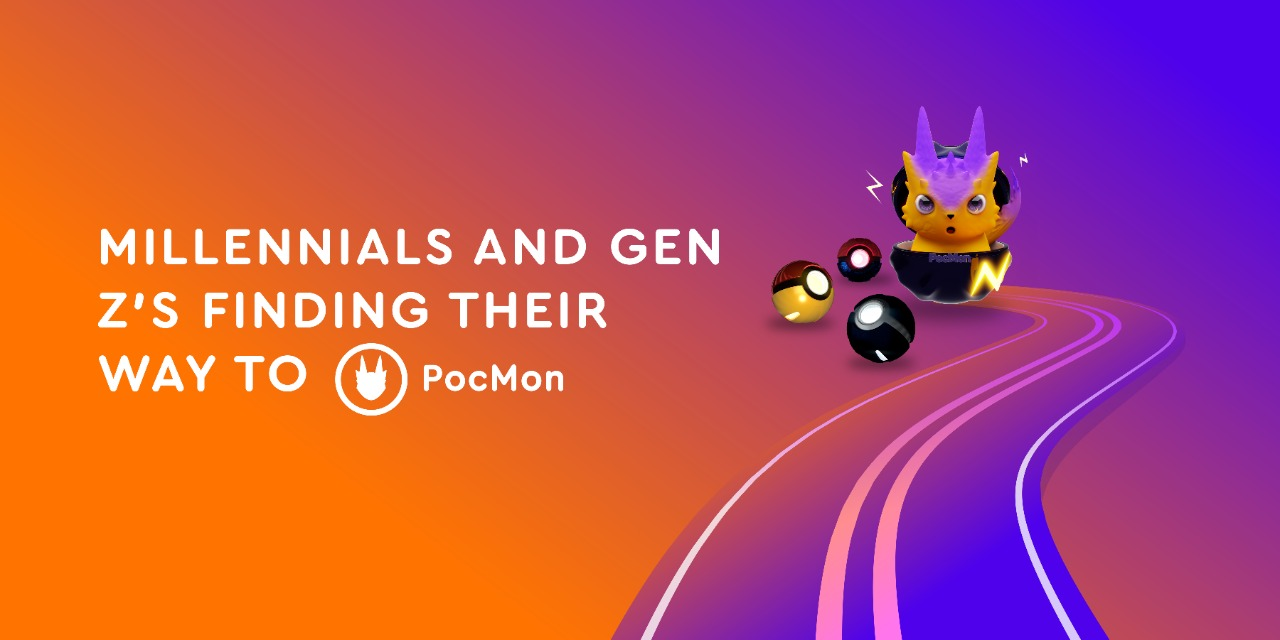 Millennials and Gen Z's Finding Their Way to PocMon