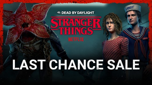 Dead by Daylight Stranger Things Last Chance Sale