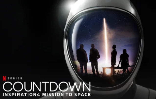 Netflix Releases 1st Trailer for SpaceX Documentary of Its Private Spaceflight 'Inspiration4'
