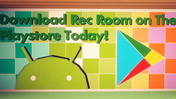 Rec Room: Now on the Google Play Store